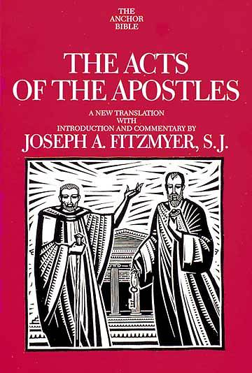 Anchor Bible - The Acts of the Apostles Volume 31
