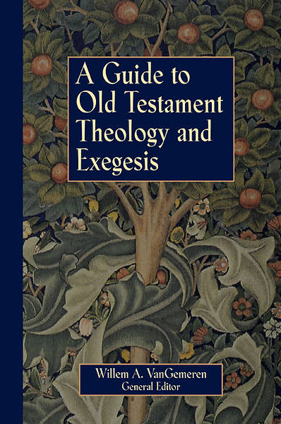 Picture of A Guide to Old Testament Theology and Exegesis