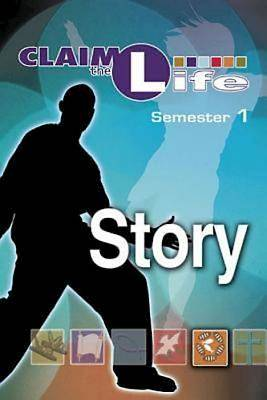 Picture of Claim the Life - Story Semester 1 Student