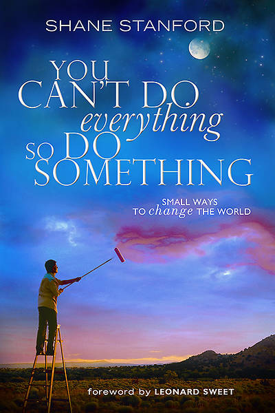 You Cant Do EVERYthing ... So Do SOMEthing - eBook [ePub]