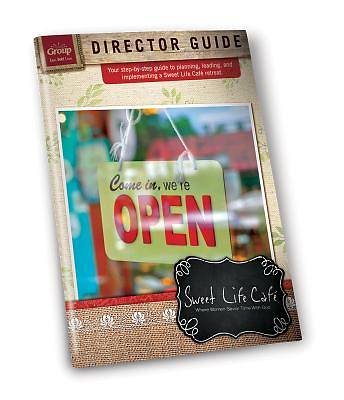 Sweet Life Cafe Director Guide