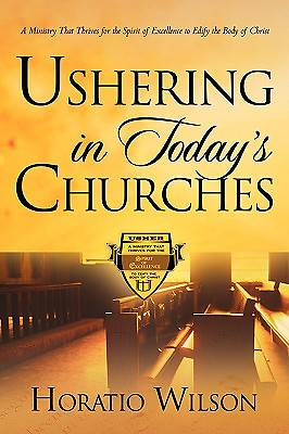 Ushering in Todays Churches