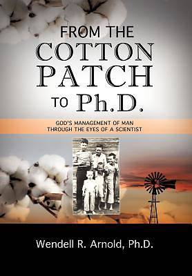 Picture of From the Cotton Patch to PH.D.