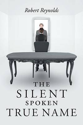Picture of The Silent Spoken True Name