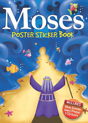 Moses Poster Sticker Book [With Poster]
