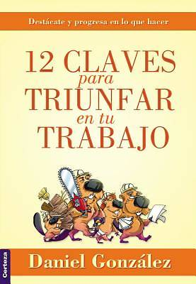 Picture of 12 Claves Para Triunfar En Tu Trabajo