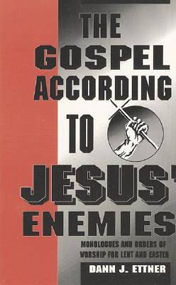 The Gospel According to Jesus Enemies