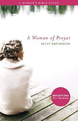 A Woman of Prayer