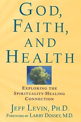 God, Faith, and Health