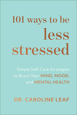 Picture of 101 Ways to Be Less Stressed