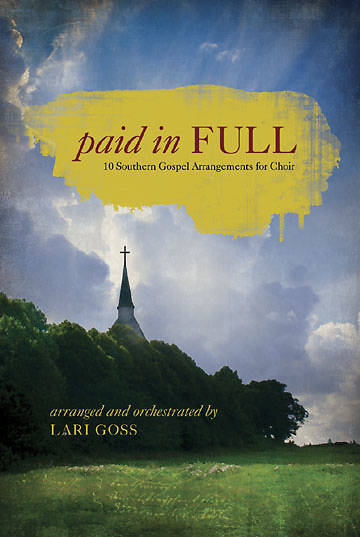 Paid In Full Choral Book