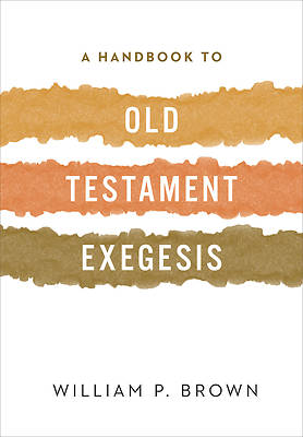 Picture of A Handbook to Old Testament Exegesis