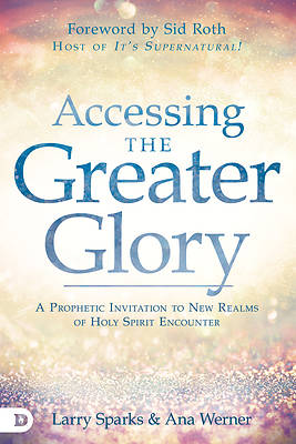 Picture of Accessing the Greater Glory