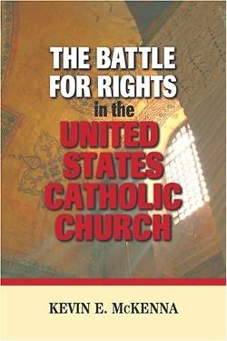 The Battle for Rights in the United States Catholic Church