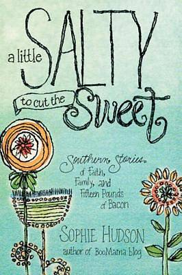 A Little Salty to Cut the Sweet [ePub Ebook]