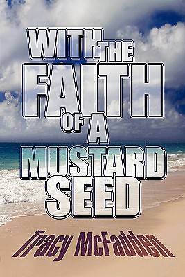 With the Faith of a Mustard Seed