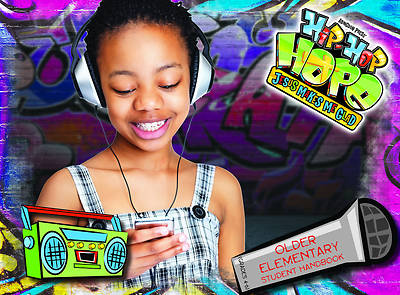 Vacation Bible School 2013 Hip-Hop Hope Student Handbook Grades 4-6