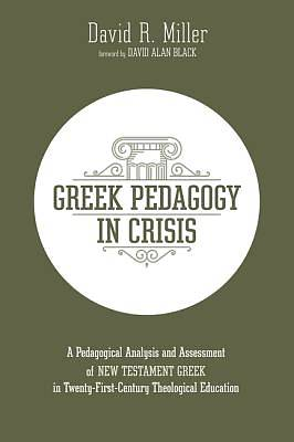Picture of Greek Pedagogy in Crisis