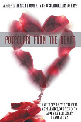 Potpourri from the Heart