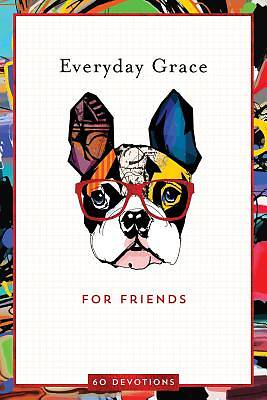 Everyday Grace for Friends