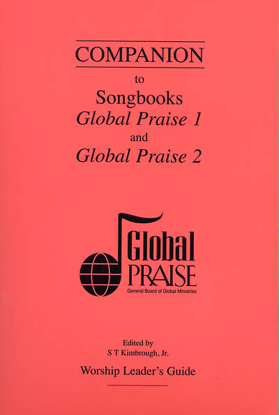 Global Praise 1 and 2 Songbook Companion