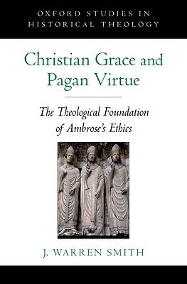 Christian Grace and Pagan Virtue