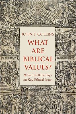 Picture of What Are Biblical Values?