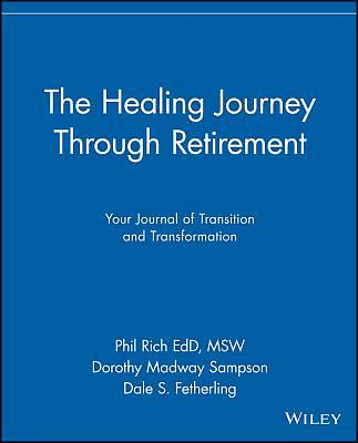 Picture of The Healing Journey Through Retirement
