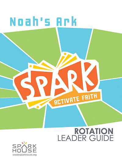 Spark Rotation Noahs Ark Leader Guide