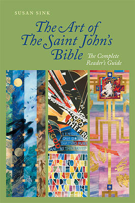 The Art of The Saint Johns Bible