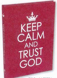 Hardcover - Keep Calm and Trust God