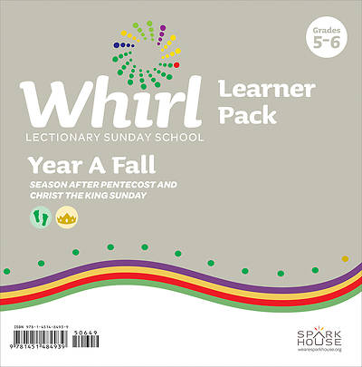Whirl Lectionary Grades 5-6 Learner Leaflet Fall Year A