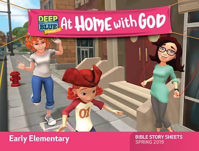 Picture of Deep Blue Connects At Home With God Early Elementary Bible Story Sheets Spring 2019