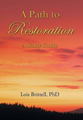 A Path to Restoration