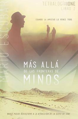 Mas Alla de las Fronteras de Minos = Beyond the Borders of Minos