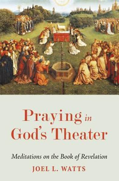 Picture of Praying in God's Theater