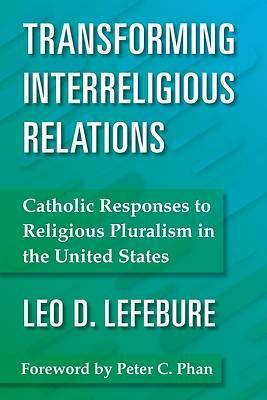 Picture of Transforming Interreligious Relations
