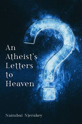 Picture of An Atheist's Letters to Heaven