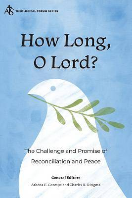 Picture of How Long, O Lord?