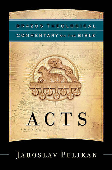 Brazos Theological Commentary on the Bible - Acts
