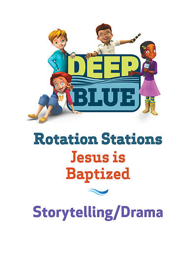 Picture of Deep Blue Rotation Station: Jesus Is Baptized - Storytelling/Drama Station Download
