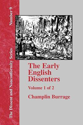 Picture of The Early English Dissenters, Volume 1