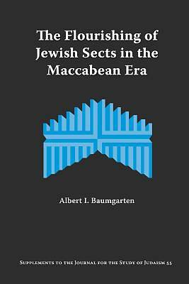 Picture of The Flourishing of Jewish Sects in the Maccabean Era