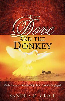 Picture of The Dove and the Donkey