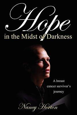 Hope in the Midst of Darkness