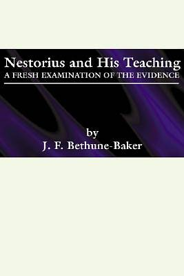 Nestorius and His Teachings