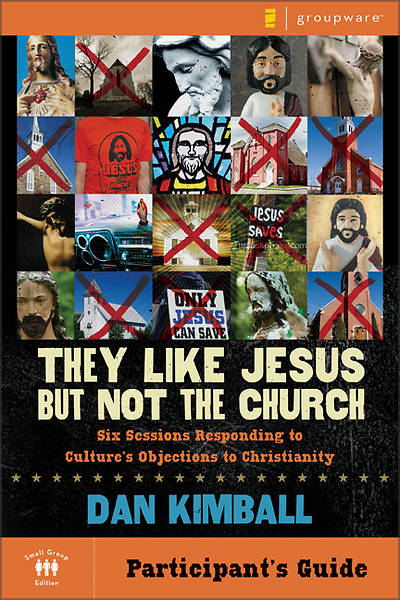 Picture of They Like Jesus But Not the Church, Participant's Guide