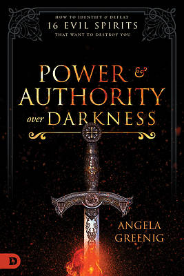 Power and Authority Over Darkness