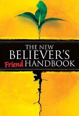 The New Believers Friend Handbook