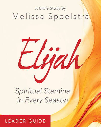 Picture of Elijah - Women's Bible Study Leader Guide - eBook [ePub]